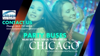 Party Buses Near Me Have Made Their Way to Chicago