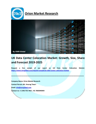 UK Data Center Colocation Market: Global Size, Share, Industry Trends, Research and Forecast 2019-2025