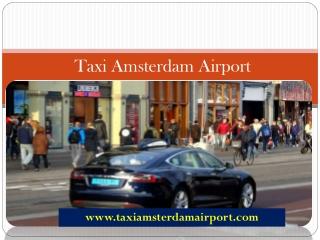 Cheap Taxi Amsterdam Airport