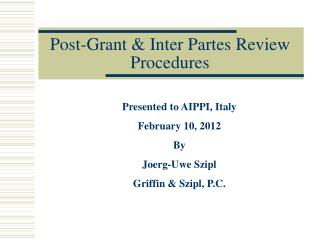 Post-Grant & Inter Partes Review Procedures