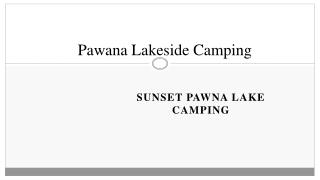 Pawana Lakeside Camping - Sunset Pawna