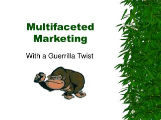 Multifaceted Marketing