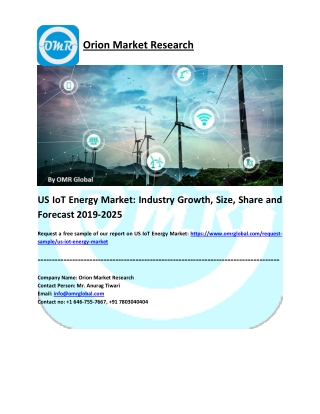 US IoT Energy Market: Global Size, Share, Industry Trends, Research and Forecast 2019-2025