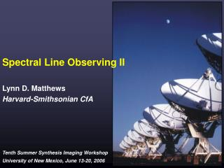Spectral Line Observing II