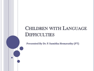 Children with Language Difficulties   Speech and Language Therapy in Hulimavu, Bangalore