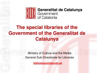 The special libraries of the Government of the Generalitat de Catalunya