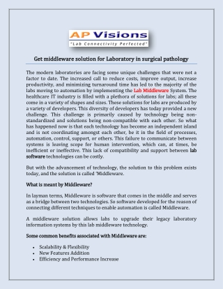 Get middleware solution for Laboratory in surgical pathology