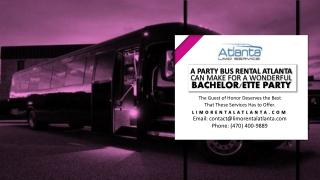 A Party Bus Rental Atlanta Can Make for a Wonderful Bachelorette Party