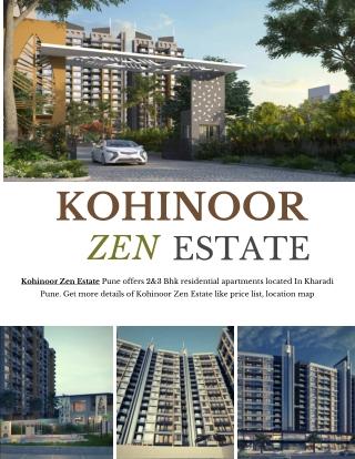 Kohinoor Zen Estate