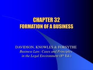CHAPTER 32 FORMATION OF A BUSINESS