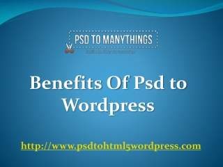 Benefits of psd to wordpress service