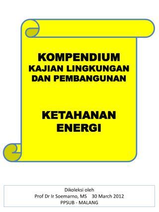 KOMPENDIUM   KAJIAN LINGKUNGAN DAN PEMBANGUNAN KETAHANAN ENERGI