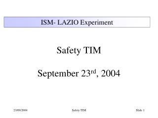 Safety TIM September 23 rd , 2004
