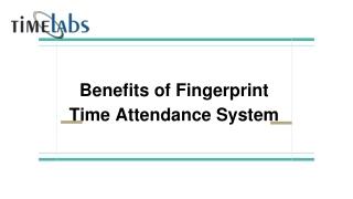 Benefits of Fingerprint Time Attendance System