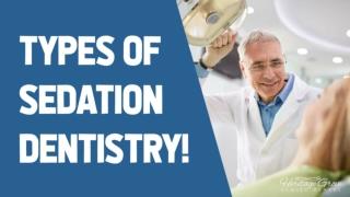 Types Of Sedation Dentistry