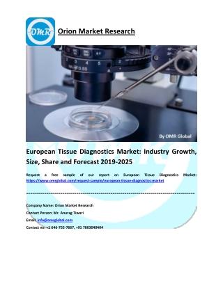 European Tissue Diagnostics Market: Research and Forecast 2019-2025