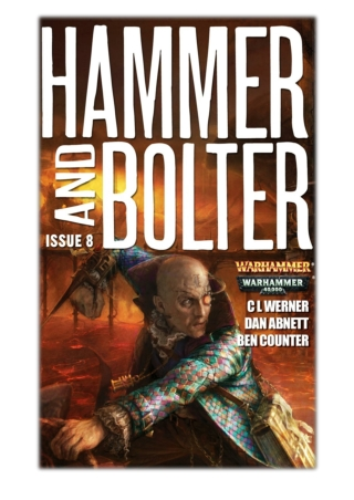 [PDF] Free Download Hammer and Bolter: Issue Eight By Christian Dunn