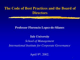 The Code of Best Practices and the Board of Directors