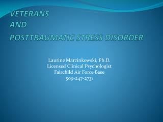 VETERANS  AND   POSTTRAUMATIC STRESS DISORDER