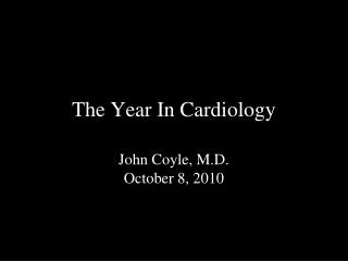 The Year In Cardiology