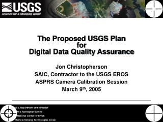 The Proposed USGS Plan for Digital Data Quality Assurance