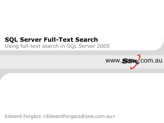 SQL Server Full-Text Search Using full-text search in SQL Server 2005