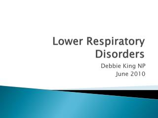 Lower Respiratory Disorders