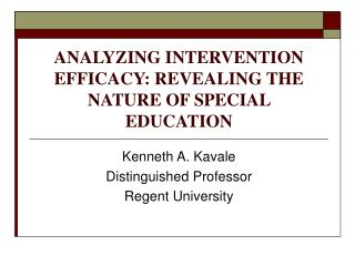 ANALYZING INTERVENTION EFFICACY: REVEALING THE NATURE OF SPECIAL EDUCATION