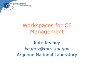 Workspaces for CE Management