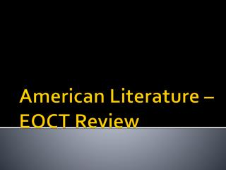 American Literature – EOCT Review