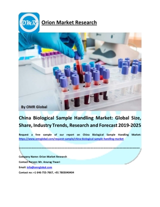 China Biological Sample Handling Market: Global Size, Share, Industry Trends, Research and Forecast 2019-2025