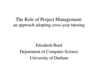 The Role of Project Management: an approach adopting cross-year tutoring