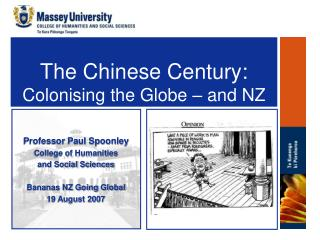 The Chinese Century: Colonising the Globe – and NZ