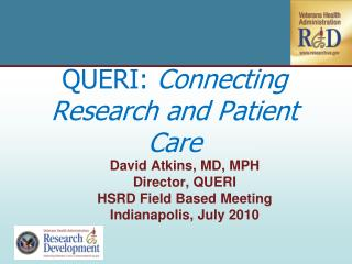 QUERI:  Connecting Research and Patient Care