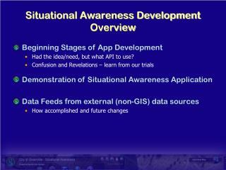 Situational Awareness Development Overview