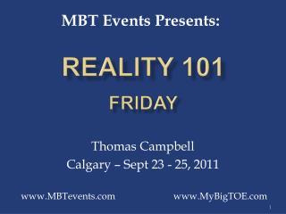 Reality 101 Friday