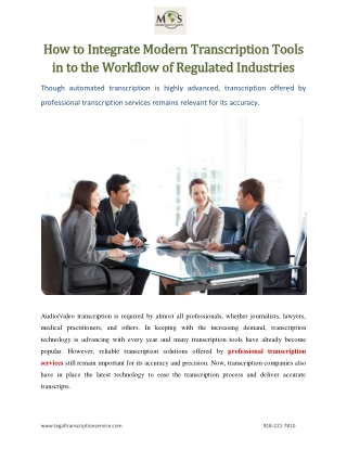 How to Integrate Modern Transcription Tools in to the Workflow of Regulated Industries
