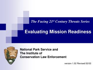 National Park Service and The Institute of  Conservation Law Enforcement