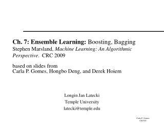 Longin Jan Latecki Temple University latecki@temple.edu