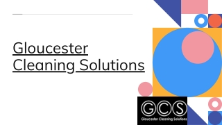 Get The Best Cleaning Service Provider In Gloucester
