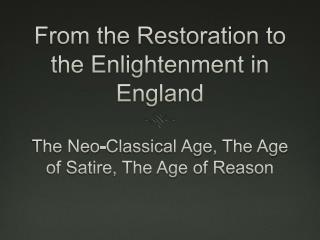From the Restoration to the Enlightenment in England