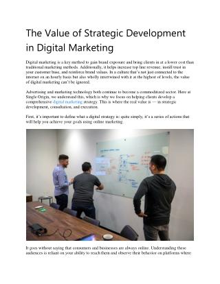 The Value of Strategic Development in Digital Marketing