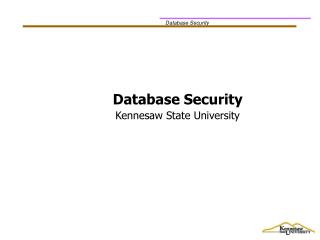 Database Security Kennesaw State University