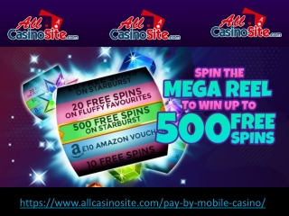 Pay By Mobile Casino - Best New Online Slots Casino Site in UK