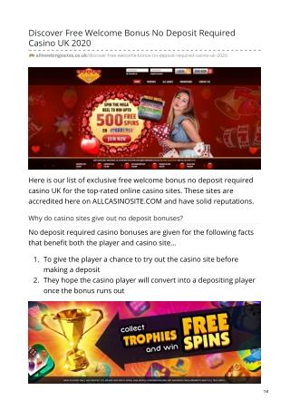 Discover Free Welcome Bonus No Deposit Required Casino UK 2020