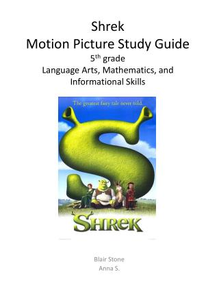 Shrek  Motion Picture Study Guide  5 th  grade Language Arts, Mathematics, and Informational Skills