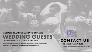 Suitable Transportation for Special Wedding Guests with Cheap Limo Service Near Me