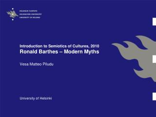 Introduction to Semiotics of Cultures, 2010 Ronald Barthes – Modern Myths