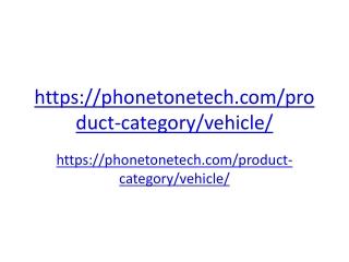 https://phonetonetech.com/product-category/vehicle/