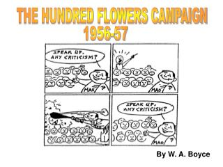 THE HUNDRED FLOWERS CAMPAIGN